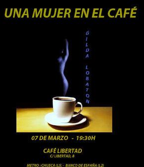 """""""Una Mujer en el Café"""""""