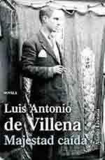 Luis Antonio de Villena novela la vida de Aníbal Turena entre Madrid y Buenos Aires
