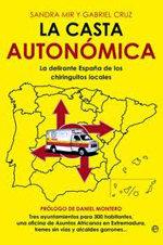 La delirante Espa�a de los chiringuitos locales: 'La Casta Auton�mica'