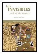 """José María Merino, literatura fantástica en su novela """"Los invisibles"""""""