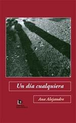 Ana Alejandre, autora de una gran novela sobre el paro laboral