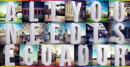 """""""All you need is Ecuador"""": inicia campaña turística ecuatoriana en 19 ciudades del mundo"""