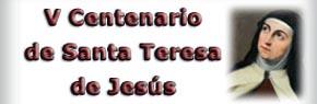 V Centenario del natalicio de Sta. Teresa
