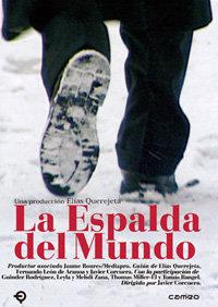 Cartel cinematográfico del documental «La espalda del mundo»