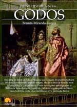 """""""Breve Historia de los Godos"""" por Fermín Miranda–García, editada por Nowtilus"""