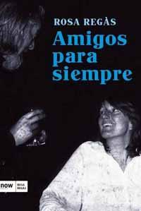 """Rosa Regàs, autora de su libro de memorias de infancia """"Amigos para siempre"""""""