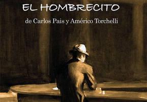 """Óscar Pretzel y Juan Rueda interpretan """"El hombrecito"""" en el Teatro del Arte"""