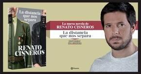 """Renato Cisneros, autor de la novela """"La distancia que nos separa"""", editado por Planeta"""
