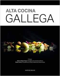 U201cAlta Cocina Gallegau201d, Libro Presentado En La Casa De Galicia En Madrid
