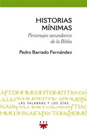 """""""Historias mínimas. Personajes secundarios de la Biblia"""", libro de Pedro Barrado editado por PPC"""