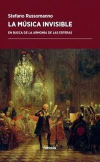 """Stefano Russomano, autor del libro """"La música invisible"""" de los planetas, las estrellas y el cielo, publicado por Fórcola"""