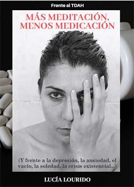 Portada del libro 'Más Meditación, Menos Medicación'...