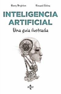 """""""La inteligencia artificial"""". Una guía ilustrada, publicada por la editorial Tecnos"""