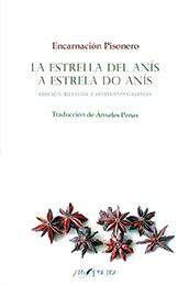 """Encarna Pisonero. """"La estrella del anís/A estrella do anís"""", libro de poemas bilingüe español y gallego"""