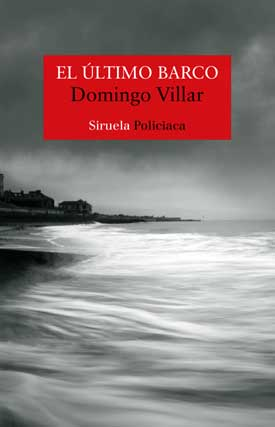 "Domingo Villar: Expectación ante su última novela negra titulada ""El último barco"", editada por Siruela"