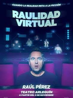 Raúl Pérez estrena 'Raulidad Virtual' en el Teatro Arlequín de Madrid