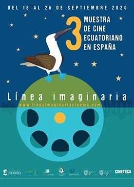 Tercera Muestra de Cine Ecuatoriano/ Linea Imaginaria 18 al 26 de septiembre presencial (cineteca) y por internet
