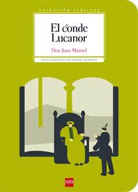 """""""El Conde Lucanor"""" del Infante Don Juan Manuel, texto adaptado por Antoni Dalmases para SM"""