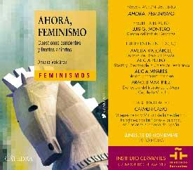 """""""AHORA FEMINISMO"""". Cuestiones candentes y frentes abiertos"""