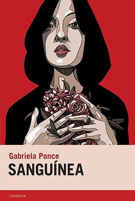 """Gabriela Ponce, autora ecuatoriana de """"Sanguínea"""", una novela de la naturaleza y el cuerpo, editada por Candaya"""