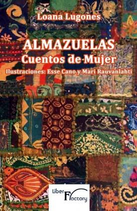 """Loana Lugones, autora del libro """"Almazuelas. Cuentos de mujer"""", editado por Liber Factory"""