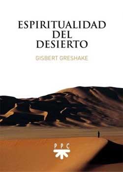 """Espiritualidad del desierto"" por Gisbert Greshake, publicado por PPC"