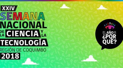 Región de Coquimbo, Chile, celebra Semana Nacional de la Ciencia y Tecnología