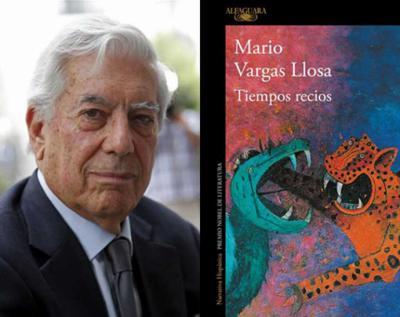 """Mario Vargas Llosa y los """"Tiempos recios"""" de su última novela"""