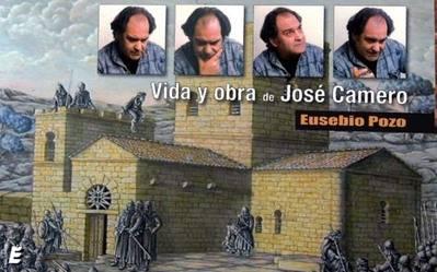 La vida y el arte de José Camero en un libro de Eusebio Pozo