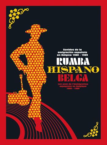 """""""Sonidos de la emigración española en Bélgica 1960-1989"""""""