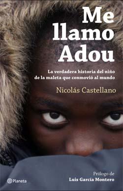 """Nicolás Castellano, autor del libro """"Me llamo Adou..."""