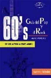 """""""Guía del Pop y el Rock. 60´s de Aloha Poprock"""". Desde los Action a zoot money"""", por Antonio Méndez"""