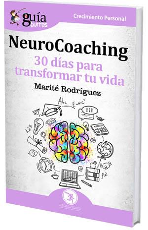 Neurocoaching: un cambio de vida, posible en 30 días
