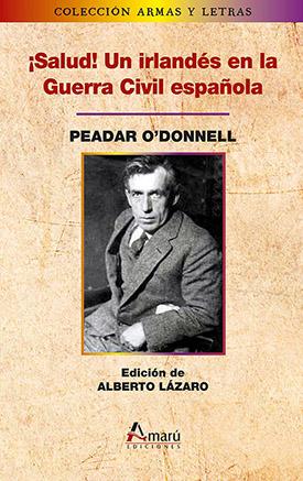 ¡Salud! Un irlandés en la Guerra Civil española