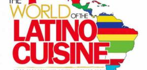 World of the Latino Cuisine