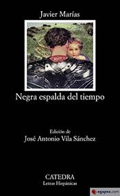 """Javier Marías y su novela """"Negra espalda del tiempo"""", en edición de José Antonio Vila"""