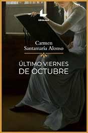 """Carmen Santamaría, autora de la novela """"Último viernes de octubre"""""""