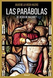"""""""Las parábolas de Jesús de Nazaret"""", editado por Rialp"""