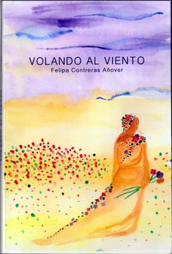 """A propósito del libro """"Volando al Viento"""" de Felipa Contreras Añover"""