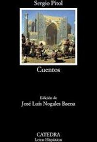 """""""Cuentos"""", antología de Sergio Pitol, publicados por Cátedra en Letras Hispánicas"""
