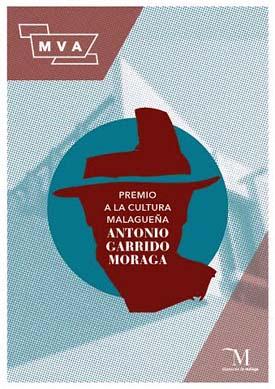 La Diputación de Málaga convocará la segunda edición del Premio Antonio Garrido Moraga al fomento cultural de la provincia