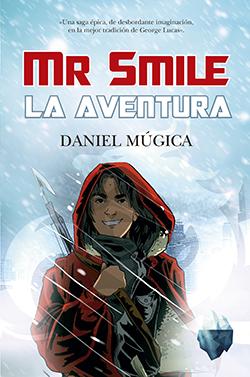 """El escritor Daniel Múgica escribe el libro """"Mr Smail. La aventura"""", una saga épica, editada por Toromítico"""