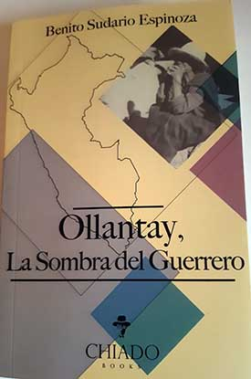"""La Novela """"Ollantay, la sombra del guerrero"""""""