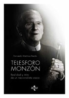 """""""Telesforo Monzón, Realidad y mito de un nacionalista vasco"""", libro de Fernando Martínez Rueda, editado por Tecnos"""