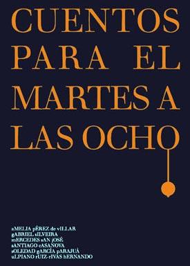 """""""Cuentos para el martes a las ocho"""", recopilación de seis autores, publicada por Liber Factory"""