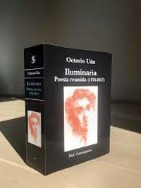 """Octavio Uña, autor de """"Iluminaria. Poesía reunida (1976 -2017)"""