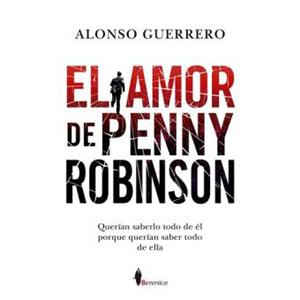 """Alonso Guerrero, autor de la novela """"El amor de Penny Robinson"""""""