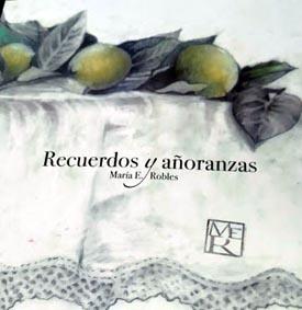 """María Robles, ha presentado su poemario """"Recuerdos y añoranzas"""""""