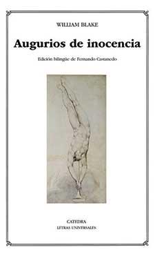 """William Blake y su libro """"Augurios de inocencia"""", edición bilingüe de Fernando Castanedo"""