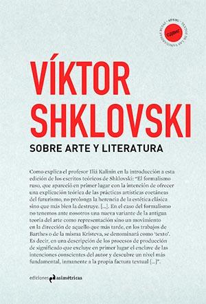 """Víktor Shklouski, autor del libro """"Sobre arte y Literatura"""